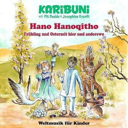 Hano Hanoqitho. So klingen Frühling und Osterzeit hier und anderswo