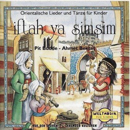 Iftah ya Simsim, Orientalische Lieder, Märchen und Geschichten für Kinder