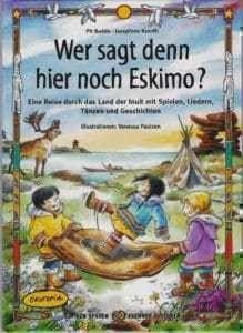 Wer sagt den hier noch Eskimo?