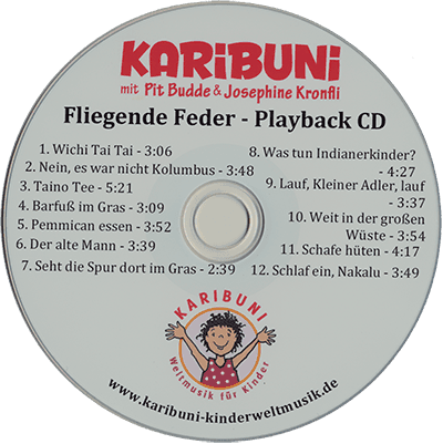 Fliegende Feder. Indianer Kinderlieder Playback-CD - Karaoke